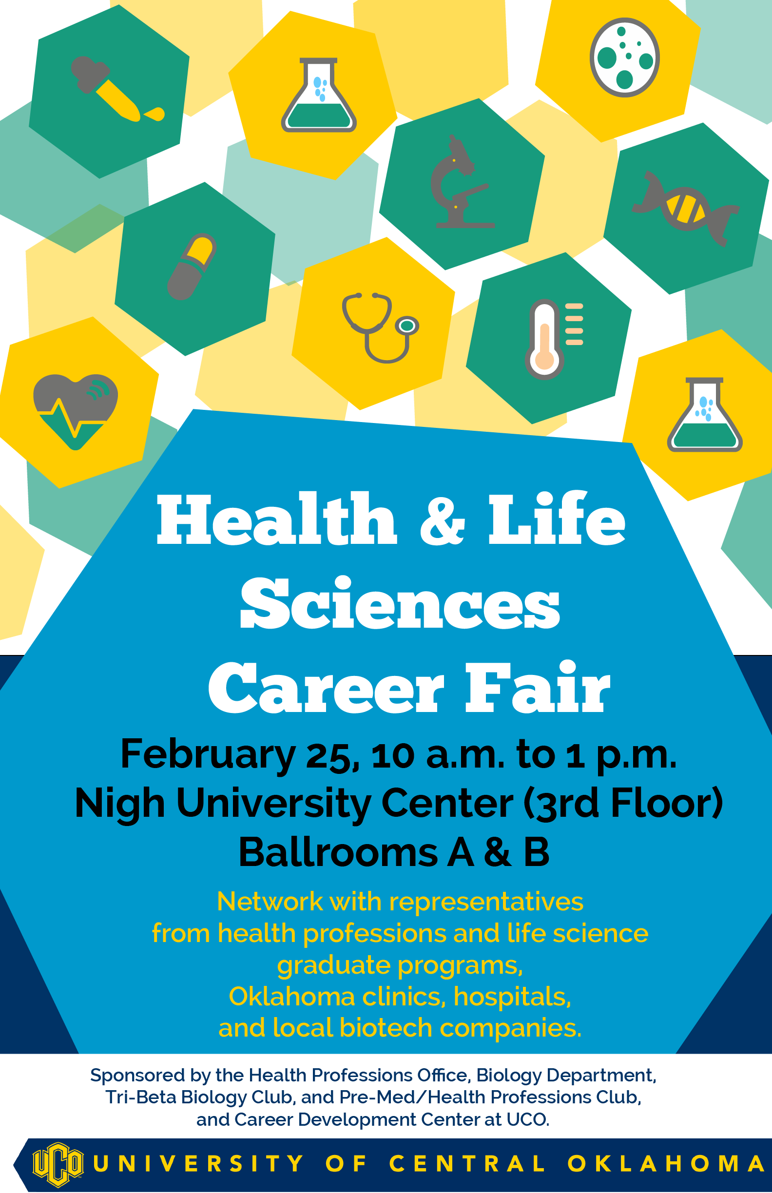 Health and Life Sciences Career Fair taking place on February 25th, from 10 AM to 1 PM in the Nigh University Center at UCO
