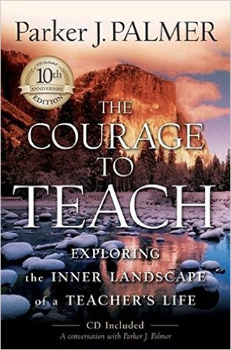 Book cover: The Courage to Teach, by Parker Palmer