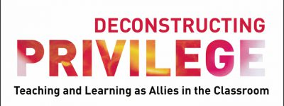 Front cover of the book Deconstructing Privilege: Teaching and Learning as Allies in the Classroom, by Kim Case