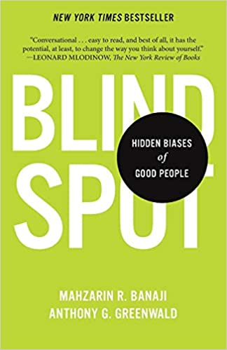 Front cover of the book Blind Spot - Modern Biases of Good People